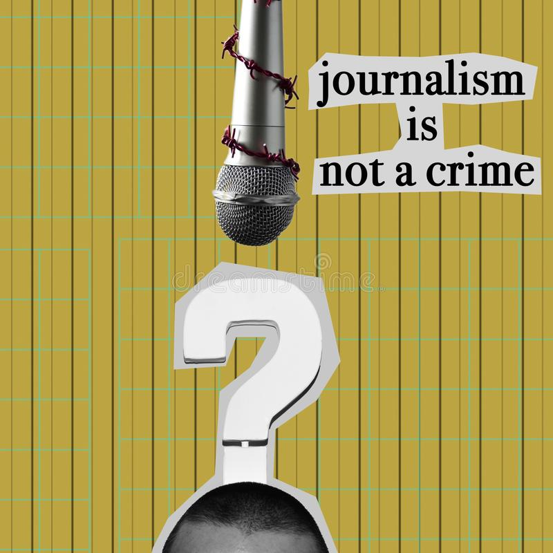 Journalism is not a crime in contemporary collage. Text journalism is not a crime as a newspaper cutout, a microphone tied with barbed wire and a cutout of a man royalty free stock images