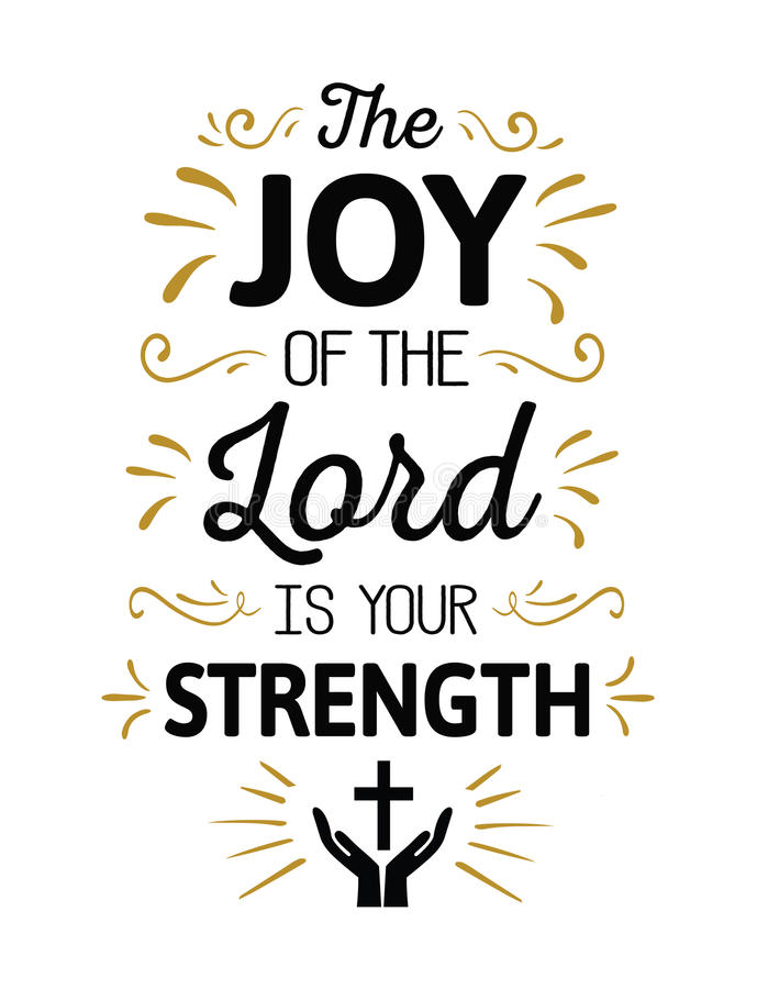 The Joy of the Lord is your Strength stock illustration