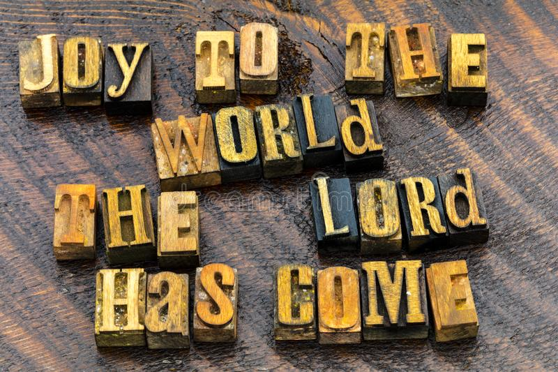 Joy to the world greeting religious. Religion message joy to the world the lord has come is spiritual Christmas greetings letterpress letters wood block stock images