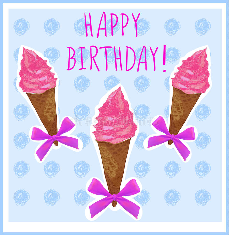 Joyeux anniversaire Calibre de carte avec le cornet de crème glacée main-esquissé rose crème Fond bleu-clair illustration libre de droits