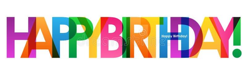 JOYEUX ANNIVERSAIRE coloré recouvrant la bannière semi-transparente de lettres illustration de vecteur