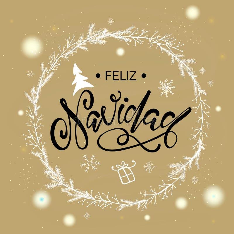 Joyeux Noël espagnol Feliz Navidad Fond de luxe de la meilleure qualité pour la carte de voeux de vacances Lettrage de calligraph illustration libre de droits
