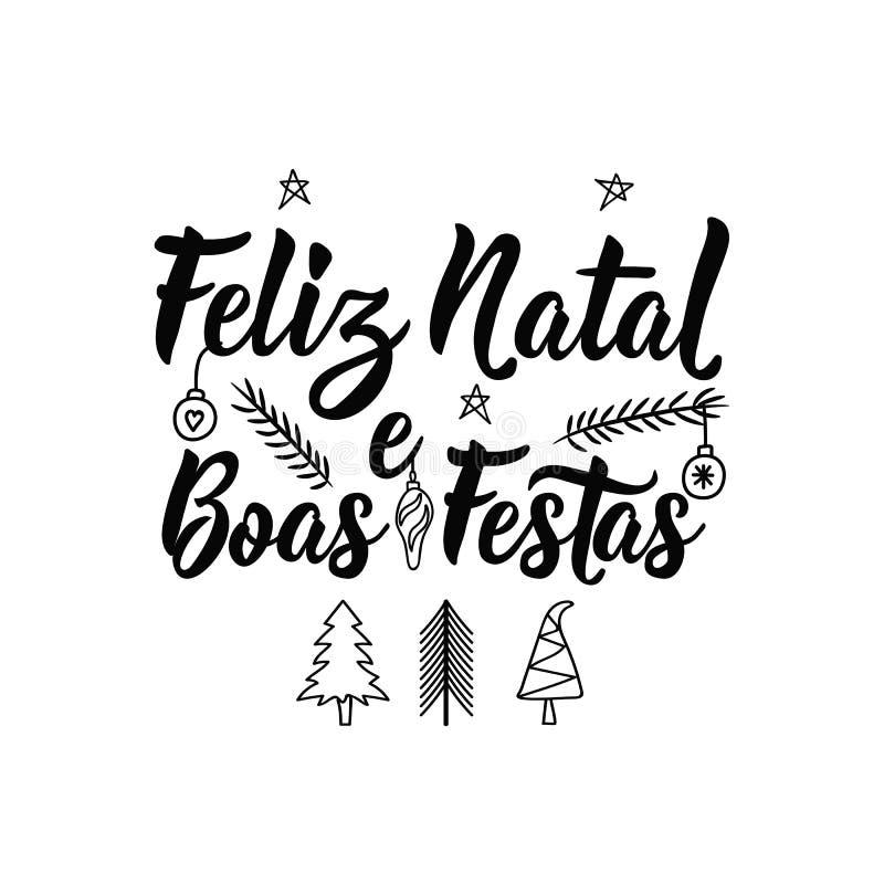 Joyeux Noël et bonnes fêtes dans les portugues Boas natals Festas de Feliz e lettrage illustration stock