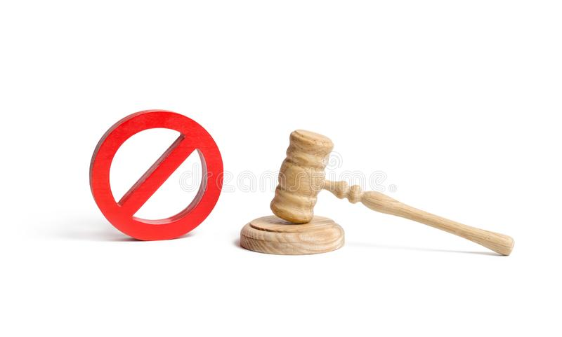 Judge`s gavel and NO symbol on an isolated background. The concept of prohibiting and restrictive laws. Prohibitions. And criminalization, repression royalty free stock image