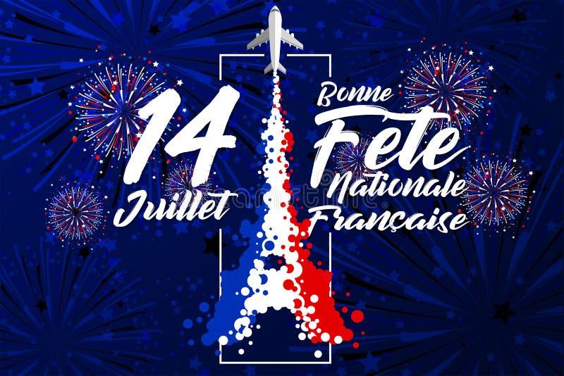 ?14 Juillet - Bonne F?te Nationale Fran?ais est les mots pour c?l?brent le jour de bastille fran?ais dans le 14 juillet illustration libre de droits