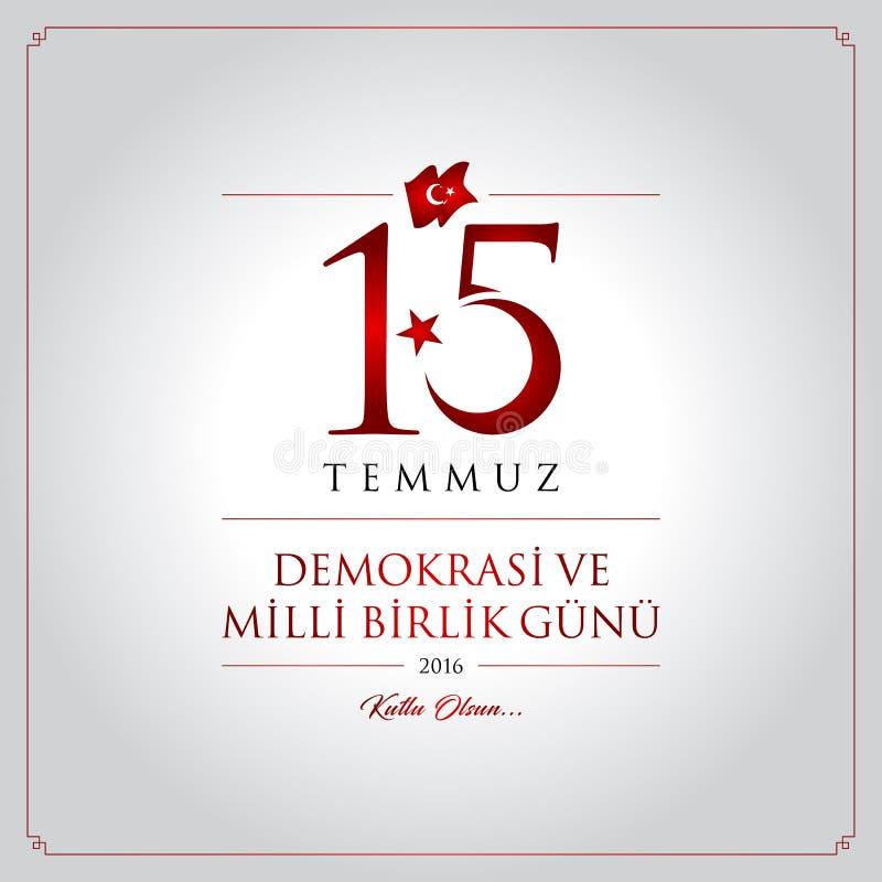 15 juillet, bonnes fêtes carte de célébration de la république turque de démocratie illustration de vecteur