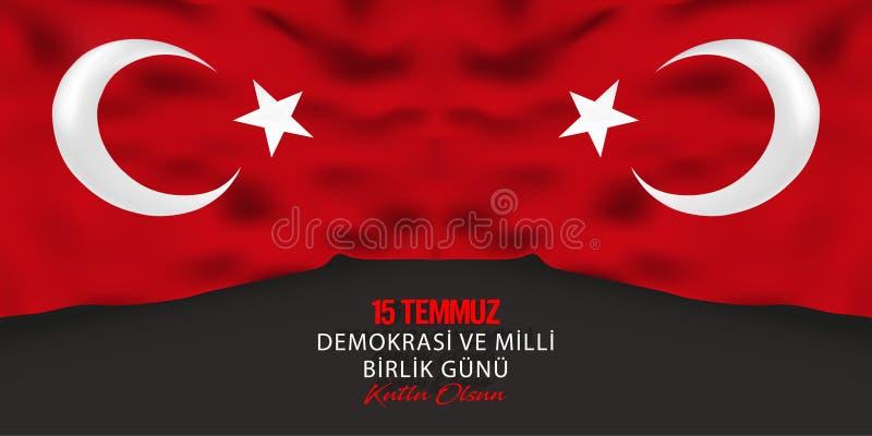 15 juillet, bonnes fêtes les turc de fond de célébration de la république turque de démocratie parlent : 15 Temmuz Demokrasi VE M illustration de vecteur
