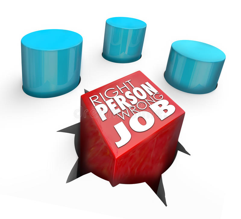 Juist Person Wrong Job Square Peg om Gaten Slechte Huur stock illustratie