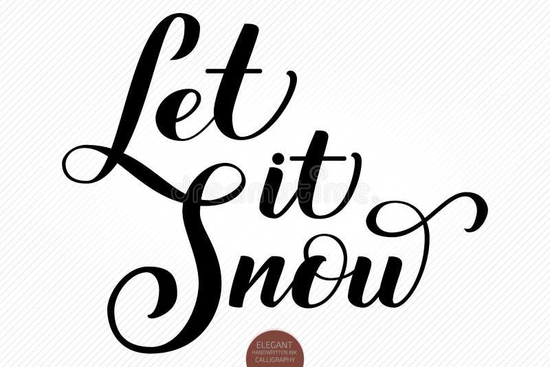 Julkalligrafiuttryck Handen dragen bokstäver lät den snöa Elegant modern handskriven borstekalligrafi vektor vektor illustrationer