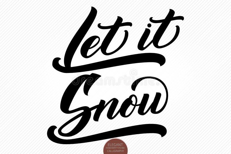 Julkalligrafiuttryck Handen dragen bokstäver lät den snöa Elegant modern handskriven borstekalligrafi vektor stock illustrationer