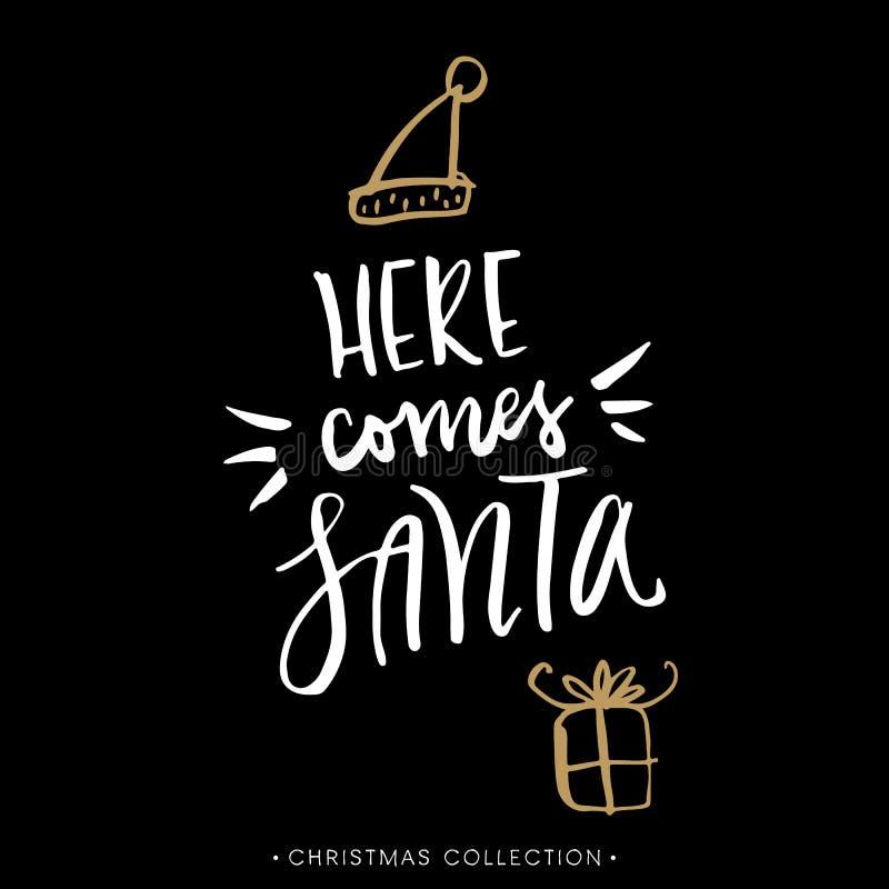 Jultomten kommer här Julhälsningkort med kalligrafi royaltyfri illustrationer