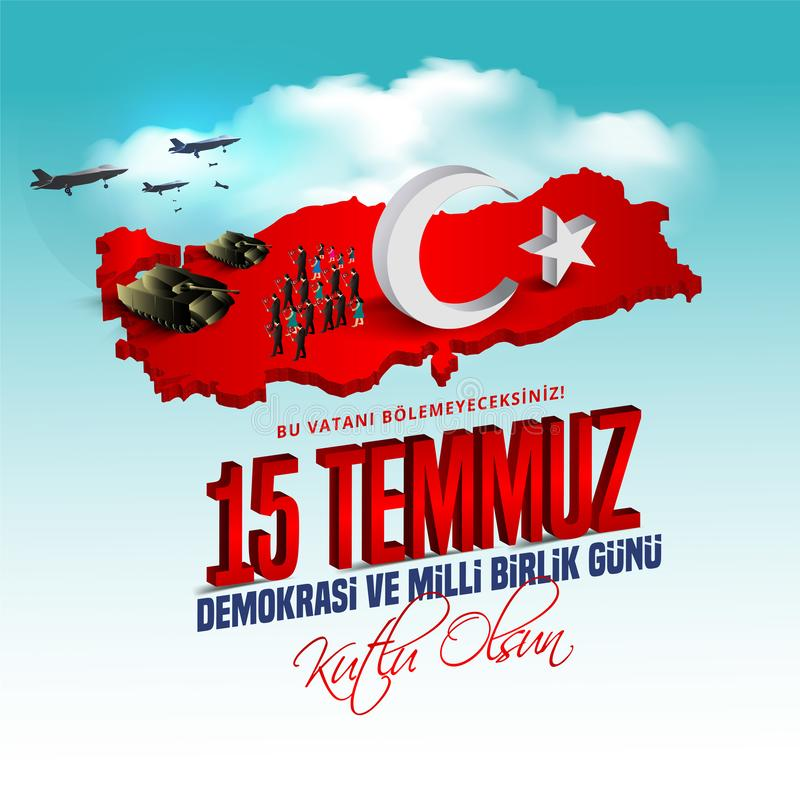 15 july Day Turkey. Translation of title in Turkish is 15 July The Democracy and National Unity Day of Turkey. 15 temmuz stock illustration