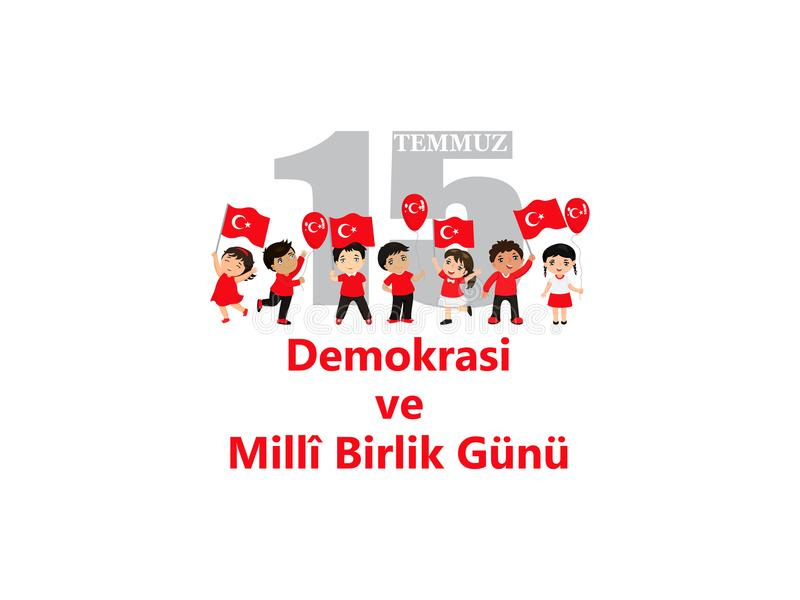 July 15, Democracy and National Unity Day drawing. Translation from Turkish: The Democracy and National Unity Day of Turkey. Turkish holiday Demokrasi ve Milli stock illustration