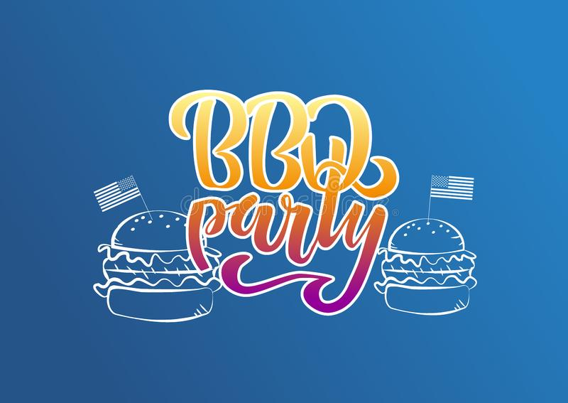 July 4th BBQ Party lettering invitation to American independence day barbeque with decorations burgers and flags on blue stock illustration