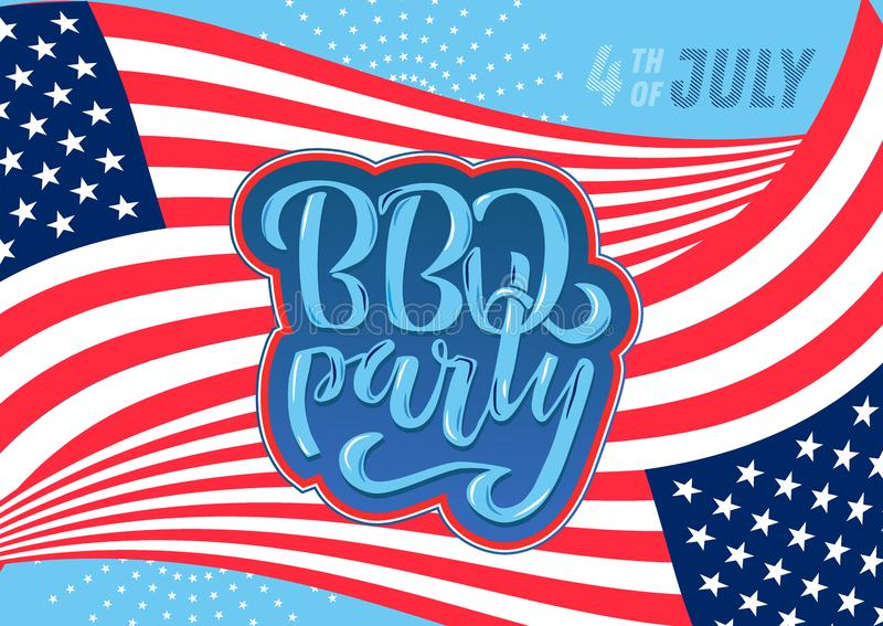 July 4th BBQ Party lettering invitation to American independence day barbeque with July 4th decorations stars, flags, fireworks on vector illustration
