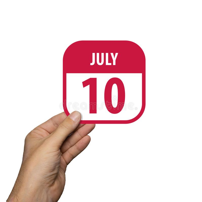 July 10th. Day 10 of month,hand hold simple calendar icon with date on white background. Planning. Time management. Set of. July 10th. Day 10 of month, hand hold stock photo