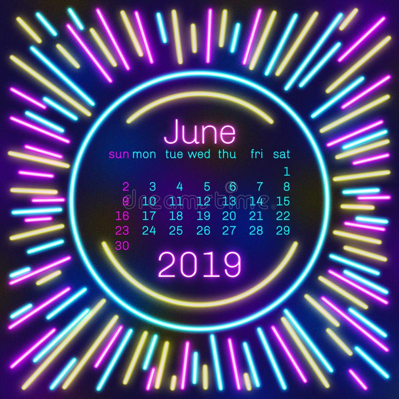2019. June Calendar page in neon effect style poster for concept typography design, flat color. Week starts on Sunday Happy New ye. Ar. Illustration royalty free illustration