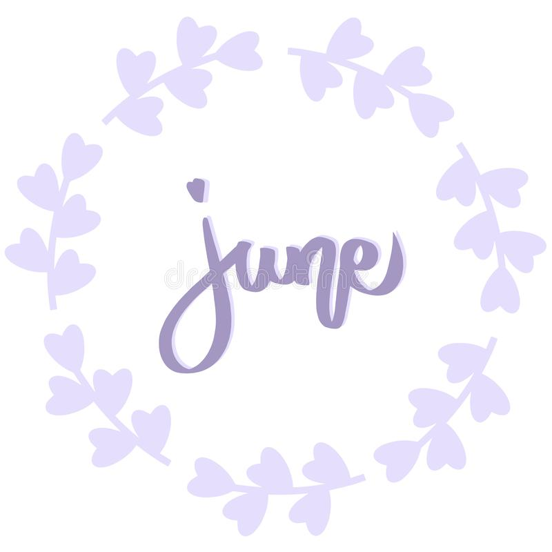 June phrase, purple wreath with flower. Summer greeting card. Vector isolated illustration. Violet brush calligraphy, hand write stock illustration