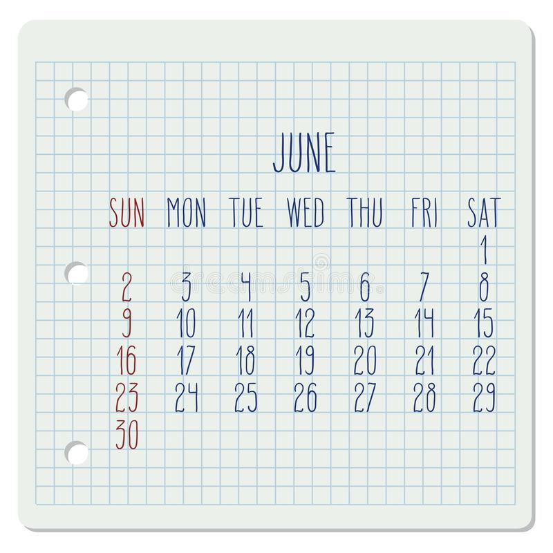 June year 2019 monthly calendar. June year 2019 vector monthly calendar on a chequered notebook page. Week starting from Sunday. Hand written typography vector illustration