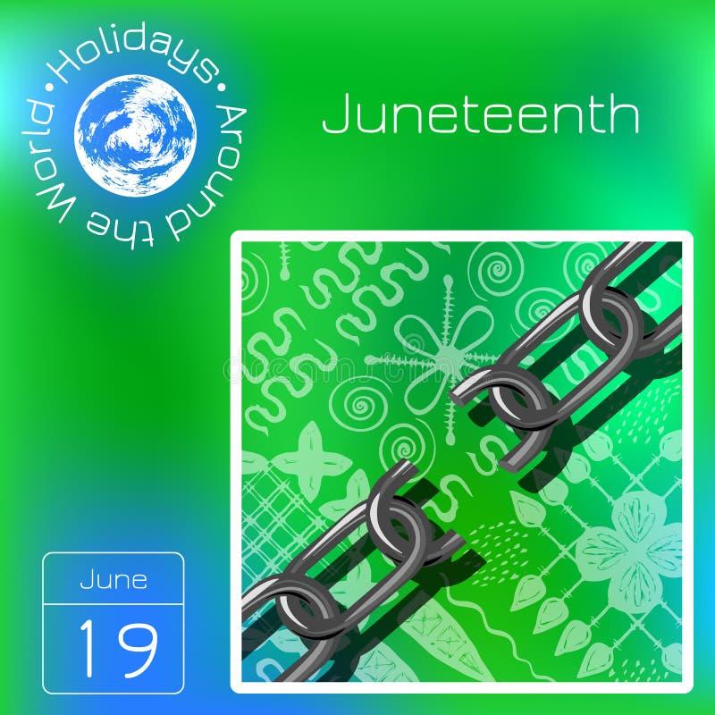 Juneteenth, Freiheits-Tag Afro-amerikanischer Unabhängigkeitstag, am 19. Juni Unterbrochene Kette Hintergrund - afrikanische Verz stock abbildung