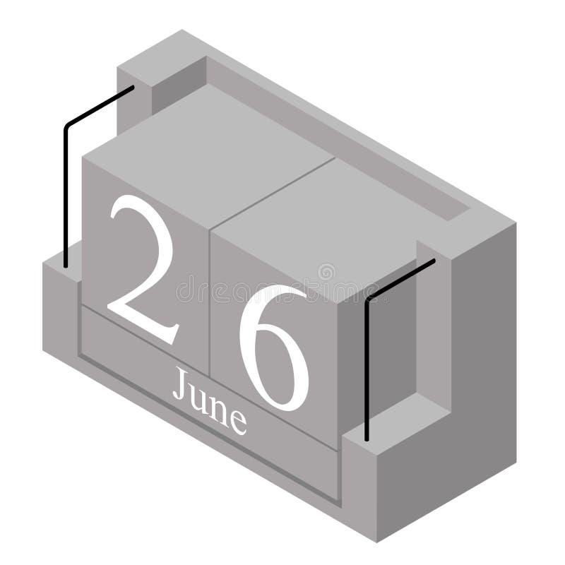 26. Juni Datum an einem Kalender des einzigen Tages Anwesendes Datum 26 des grauen h?lzernen Kalenderblocks und Monat Mai lokalis stock abbildung