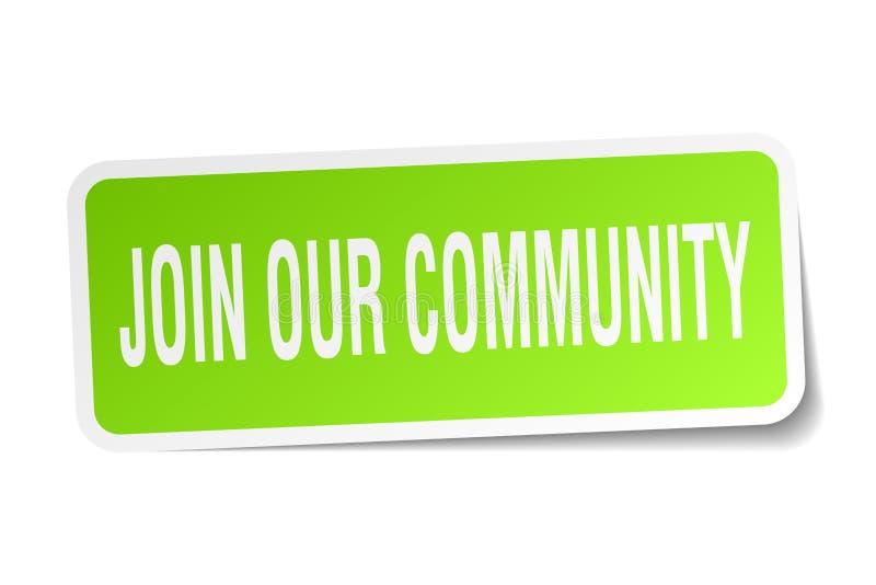 junte-se a nossa etiqueta da comunidade ilustração do vetor
