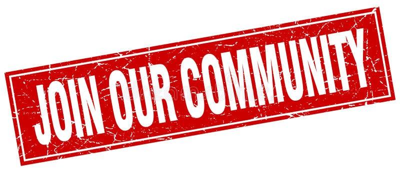 Junte-se a nosso selo da comunidade ilustração stock
