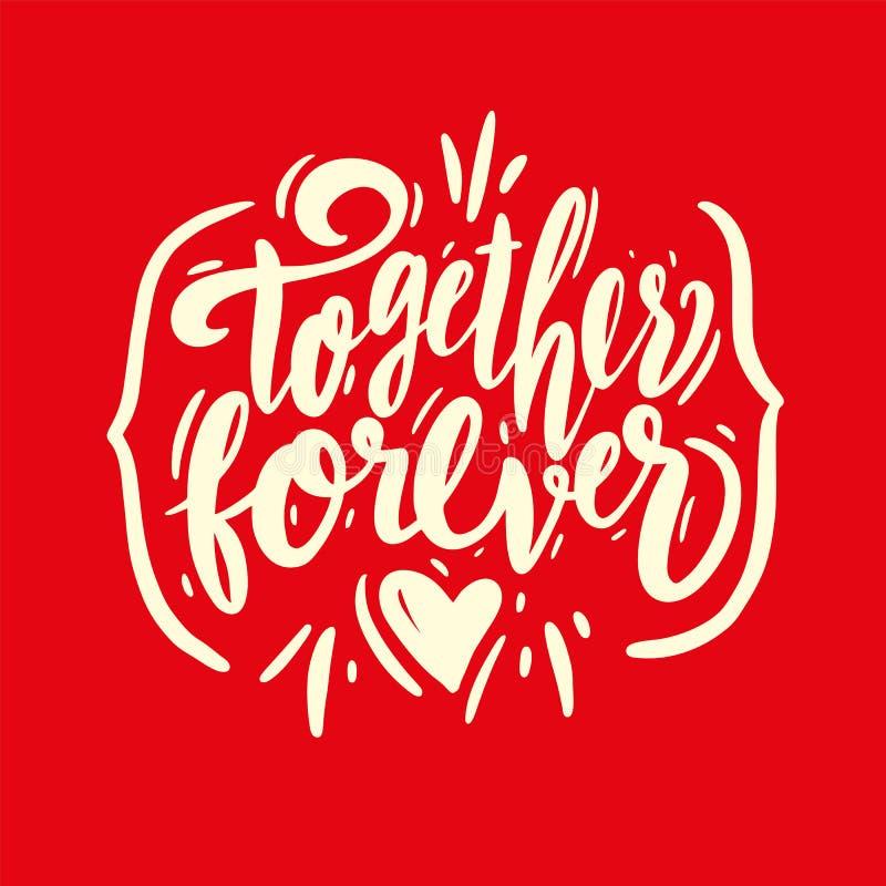 Junto para sempre para frasear rotulação escrita à mão do vetor Ilustração do vetor de Valentine Greeting Card com coração ilustração royalty free