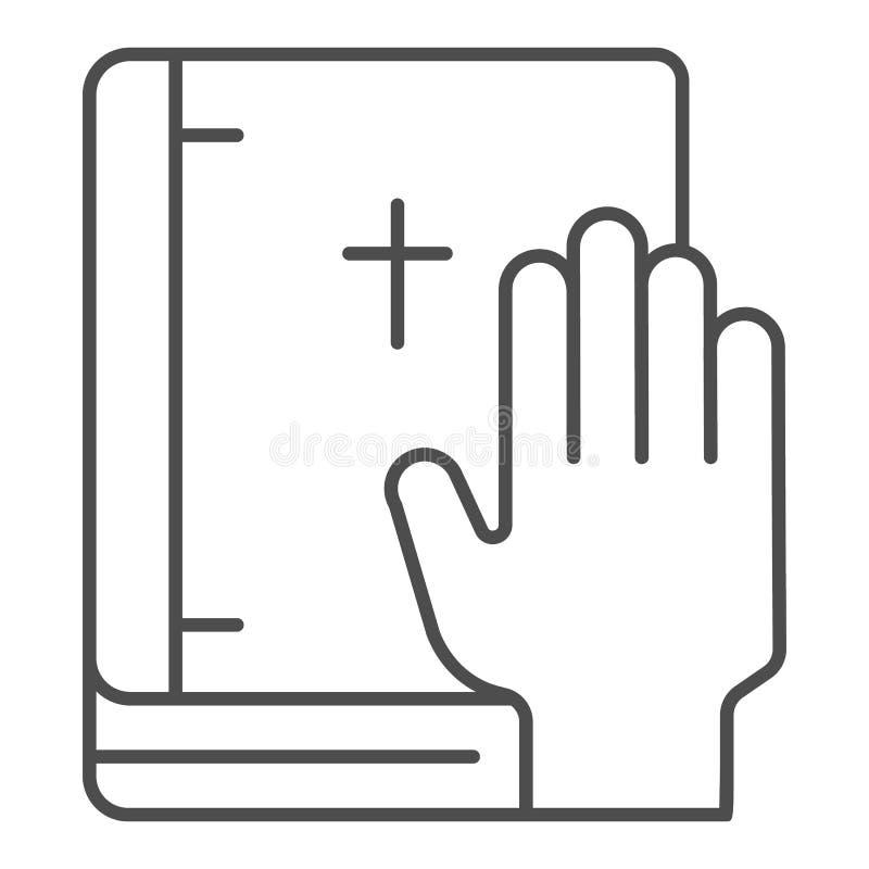 Juramento en la línea fina icono de la biblia El jurar en el ejemplo del vector del libro aislado en blanco Dise?o honesto del es libre illustration