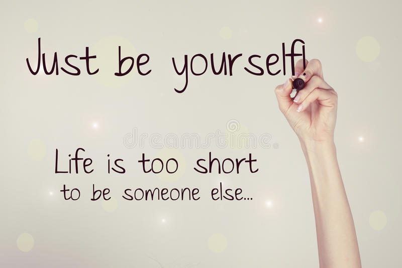 Just Believe Yourself. Hand writing 'Just Believe Yourself! Life is too short to be someone else