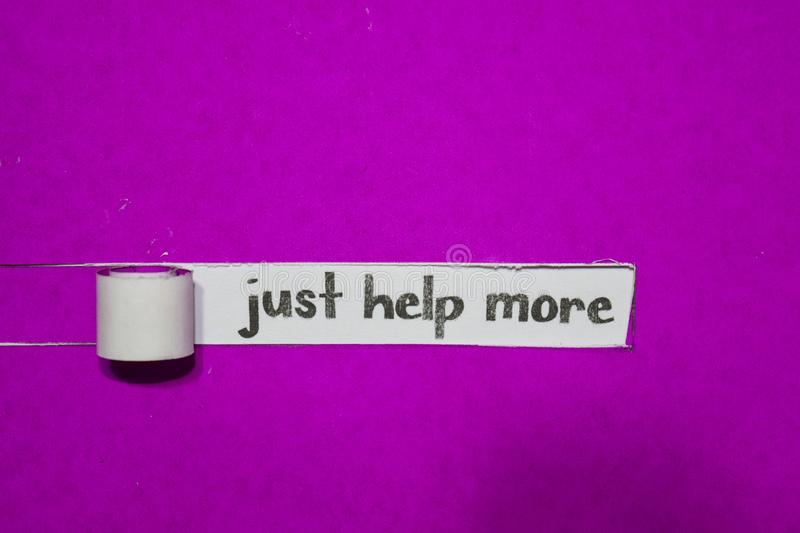 Just Help More, Inspiration, Motivation and business concept on purple torn paper royalty free stock image