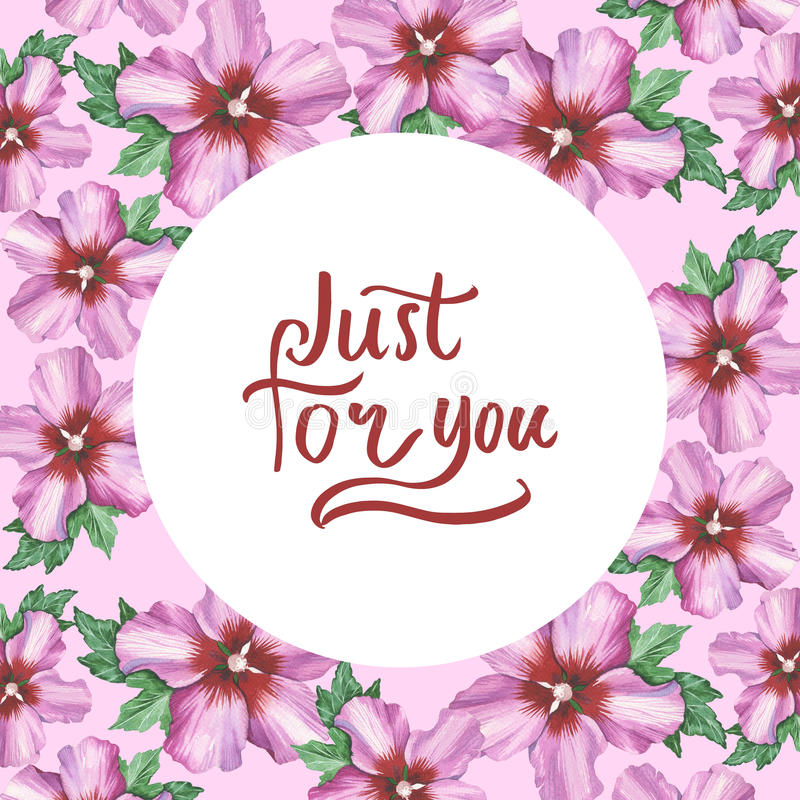 Just for you hand writing on hibiscus rose flower background in watercolor drawing. stock illustration