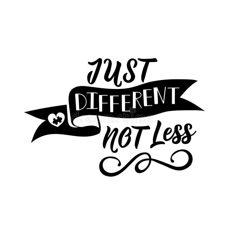 Juste différent pas moins lettrage Jour de conscience d'autisme du monde citez à la carte de voeux de conception, affiche, banniè illustration libre de droits