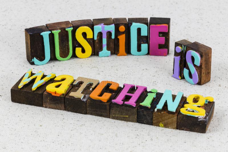 Justice watching karma fairness rule law strength authority. Justice watching karma fairness rule law enforcement criminal action protector strength authority stock image