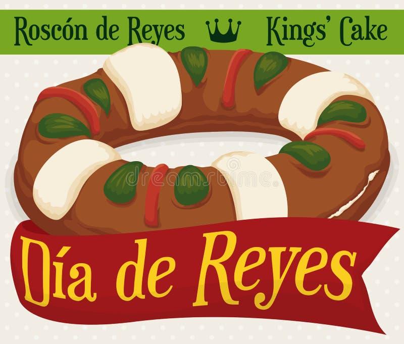 Köstliches ` ` Roscon de Reyes mit Gruß-Band für Offenbarungs-Feiertage, Vektor-Illustration vektor abbildung