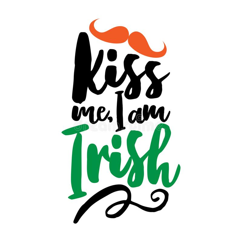 Küssen Sie mich, den ich irisch bin stock abbildung