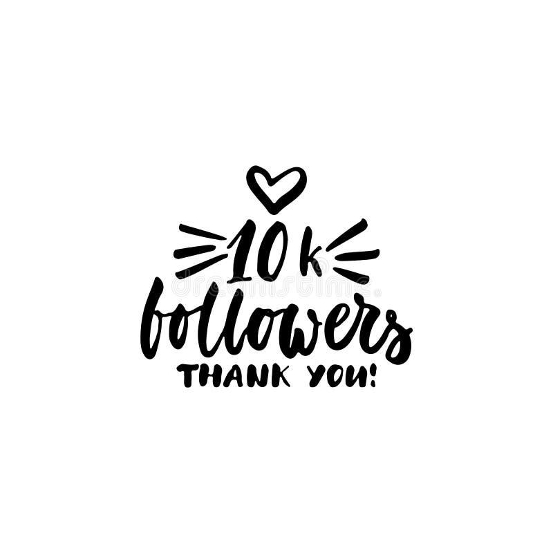 10k追随者,谢谢-在白色背景隔绝的手拉的字法词组 乐趣刷子墨水题字为 库存例证