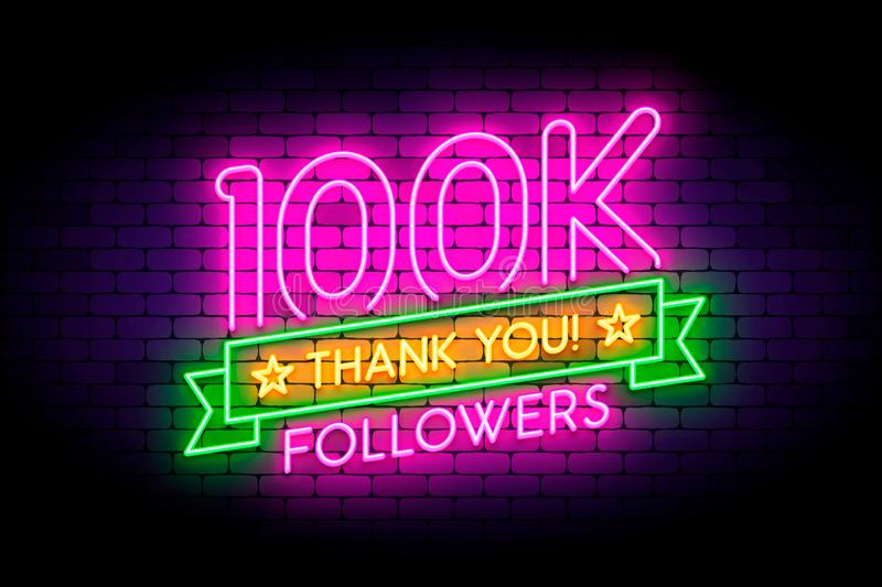 100k, 100000 followers neon sign on the wall. royalty free illustration
