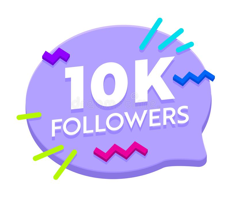 10k Followers Post Banner in Speech Bubble Shape with Decoration in Memphis Style. 10000 Subscribers Congratulation Icon, Logo royalty free illustration