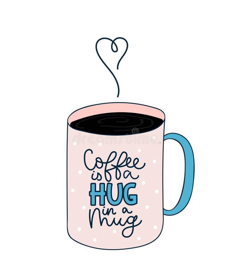 Kaffe är en kram i en inspirerande illustration för råna med koppen av vektor illustrationer