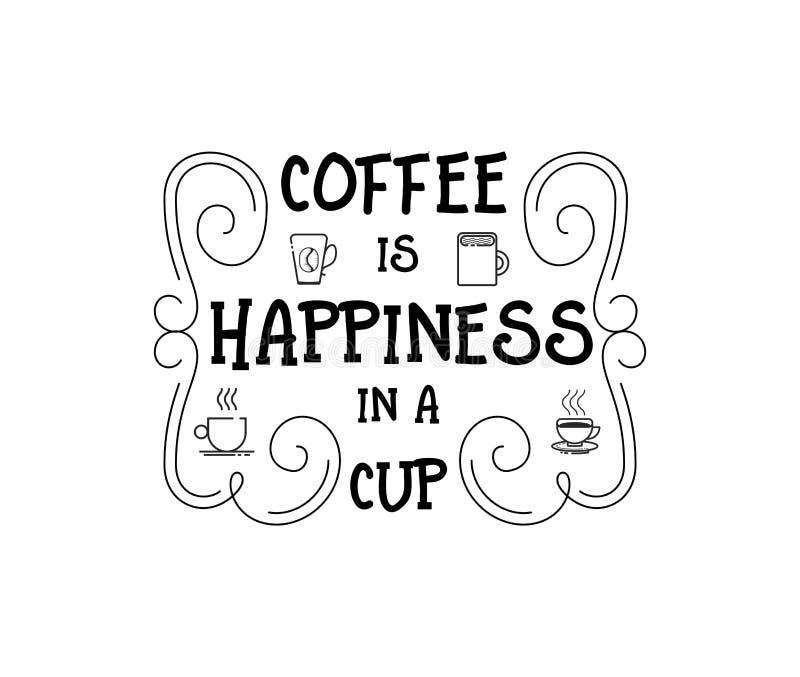 Kaffe är lycka i en kopp Stiliserat bokstäveremblem för Hipster tappning också vektor för coreldrawillustration royaltyfri illustrationer