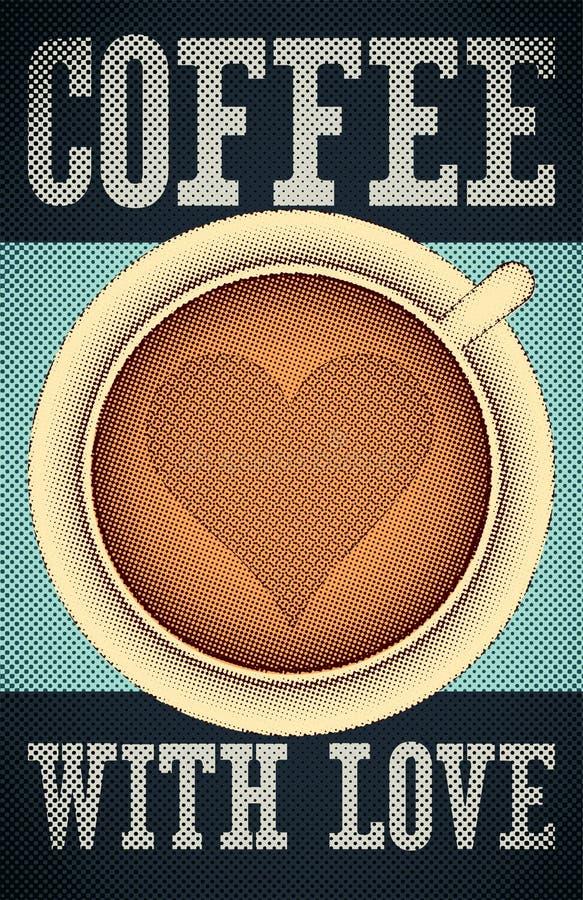 Kaffe med förälskelse Typografisk retro affisch för kafé också vektor för coreldrawillustration vektor illustrationer