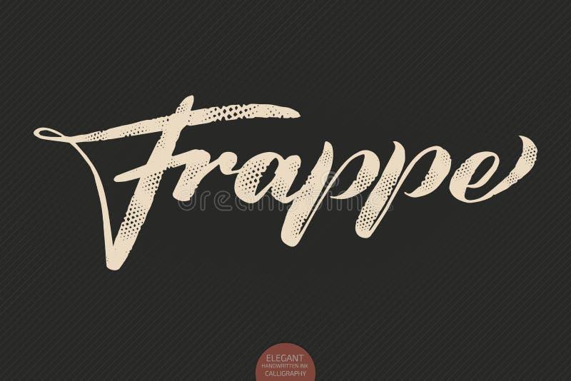 Kaffebokstäver Dragen kalligrafi Frappe för vektor hand Elegant modern kalligrafifärgpulverillustration Typografiaffisch vektor illustrationer