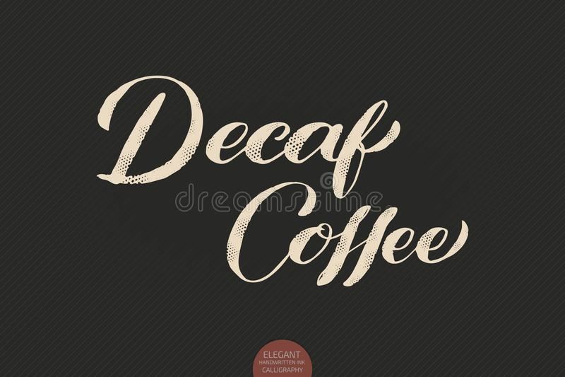 Kaffebokstäver För kalligrafiDecaf för vektor hand dragit kaffe Elegant modern kalligrafifärgpulverillustration typografi royaltyfri illustrationer