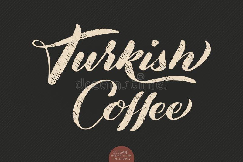 Kaffebokstäver Kaffe för kalligrafi för vektor hand dragit turkiskt Elegant modern kalligrafifärgpulverillustration typografi royaltyfri illustrationer