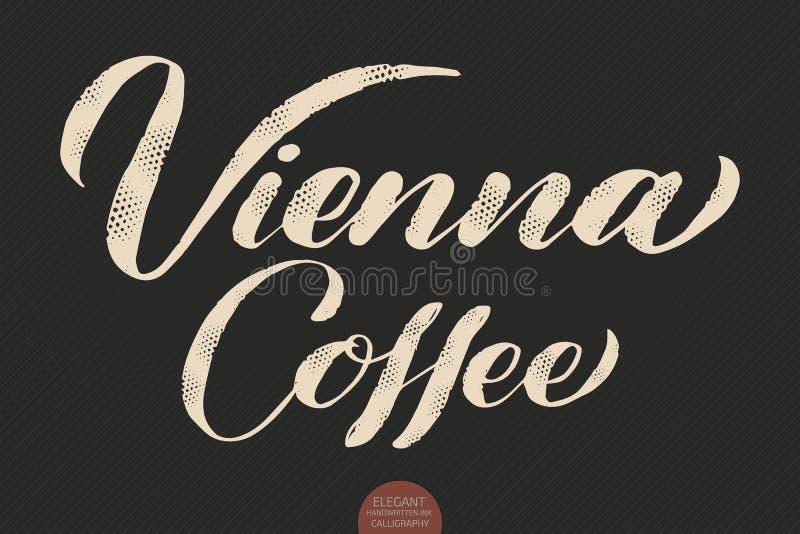 Kaffebokstäver KalligrafiWien för vektor hand dragit kaffe Elegant modern kalligrafifärgpulverillustration typografi vektor illustrationer