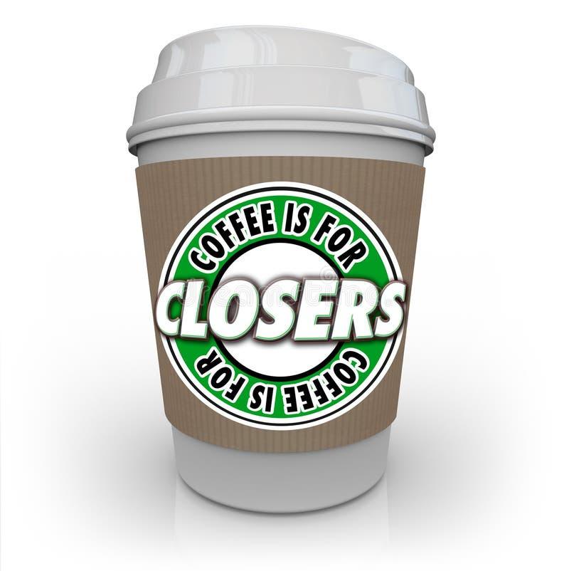 Kaffee ist für Closers-Verkäufer Motivation Incentive Reward stock abbildung