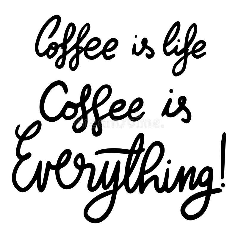 Kaffee ist Leben-Kaffee ist alles handgeschriebenes Plakat stock abbildung