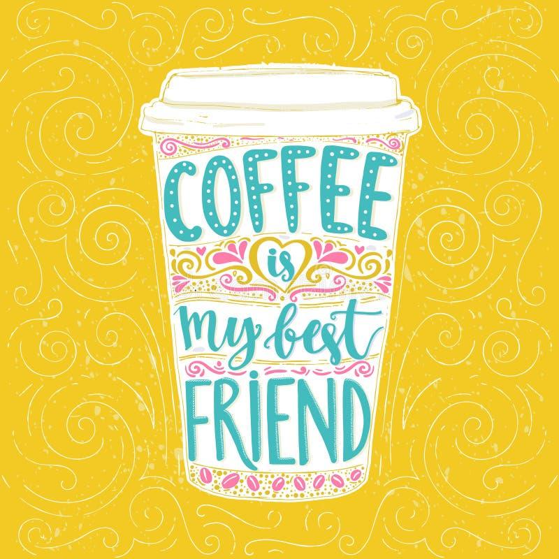 Kaffee ist mein bester Freund lizenzfreie abbildung