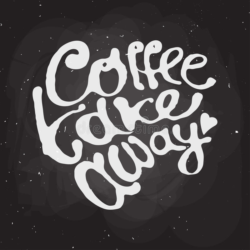 Kaffee nehmen Beschriftungslogo des Handabgehobenen betrages weg lizenzfreie abbildung